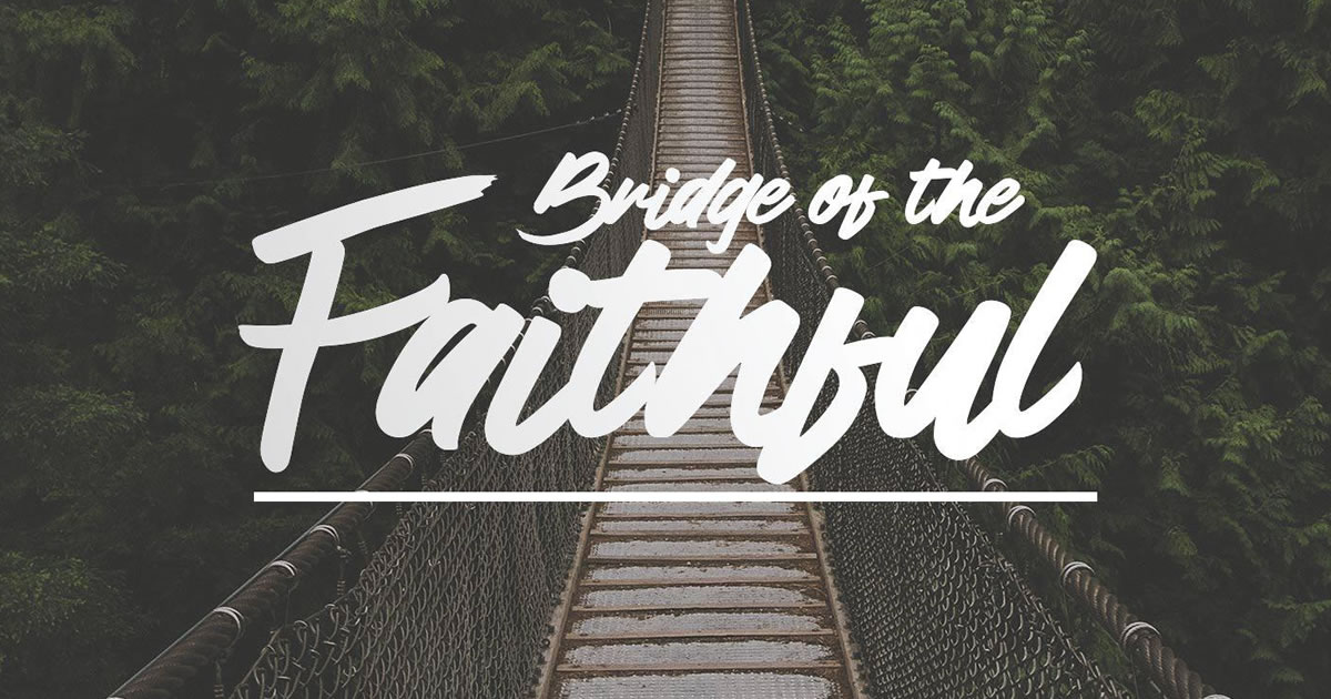 Bridge of the Faithful by Jenna